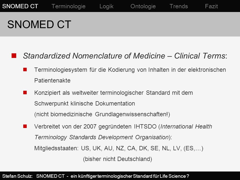 SNOMED CT Standardized Nomenclature of Medicine – Clinical Terms: