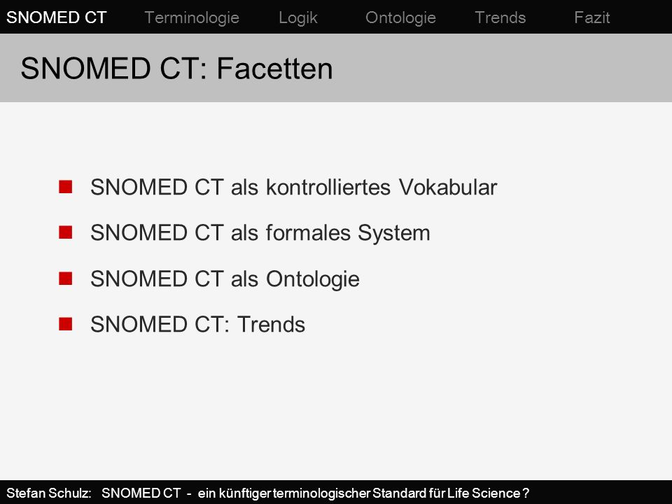 SNOMED CT: Facetten SNOMED CT als kontrolliertes Vokabular