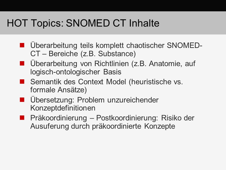 HOT Topics: SNOMED CT Inhalte