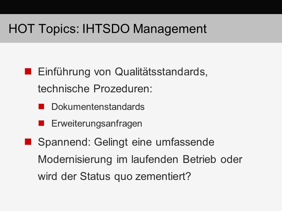 HOT Topics: IHTSDO Management