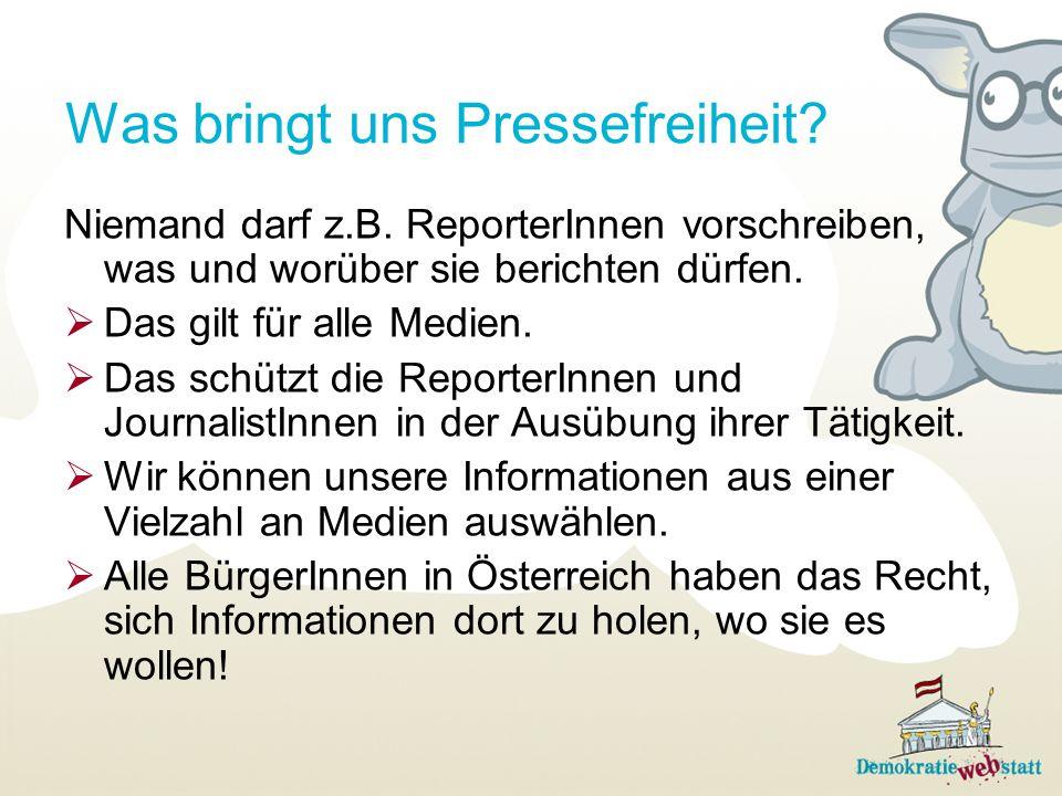 Was bringt uns Pressefreiheit