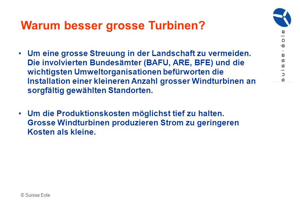 Warum besser grosse Turbinen