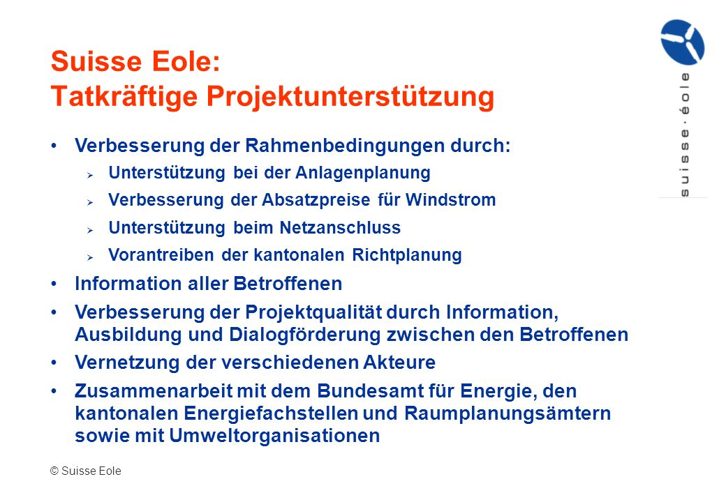 Suisse Eole: Tatkräftige Projektunterstützung