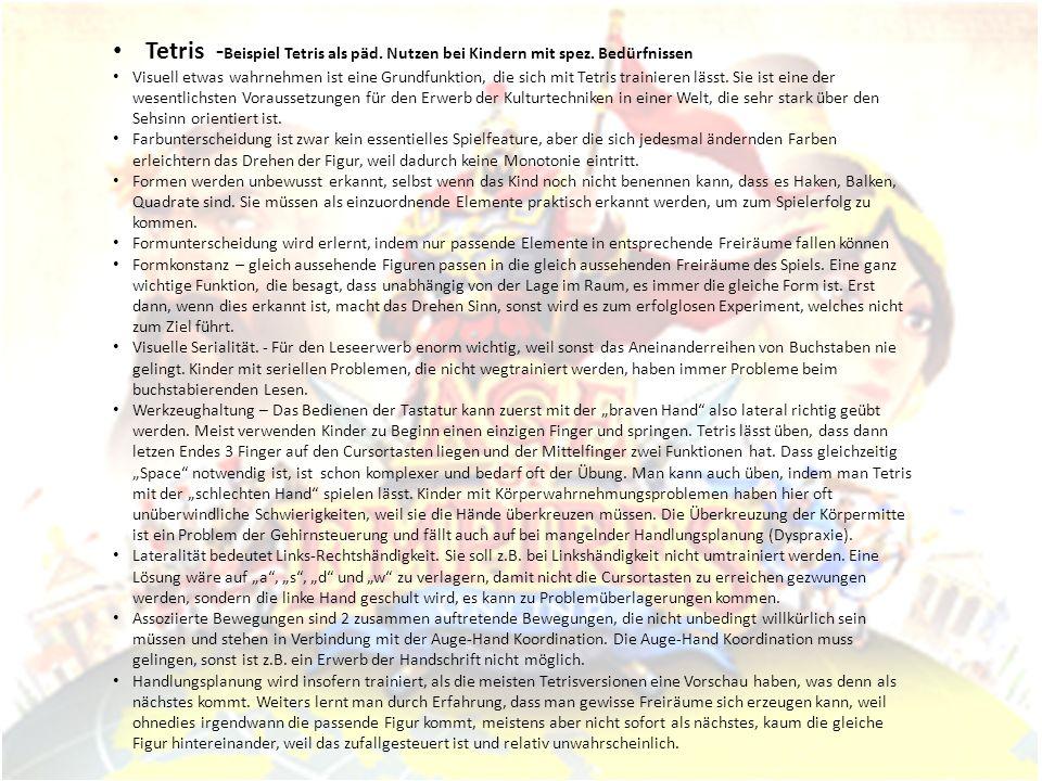 Tetris -Beispiel Tetris als päd. Nutzen bei Kindern mit spez
