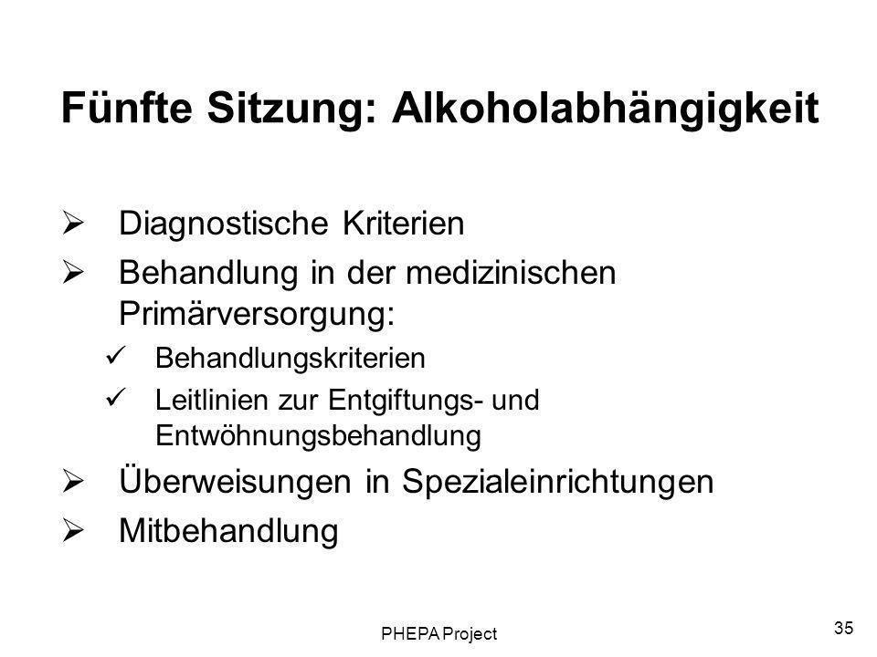 Fünfte Sitzung: Alkoholabhängigkeit