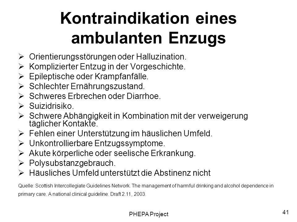 Kontraindikation eines ambulanten Enzugs