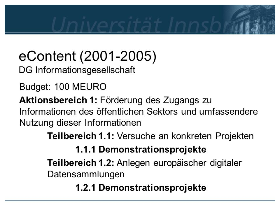 eContent (2001-2005) DG Informationsgesellschaft
