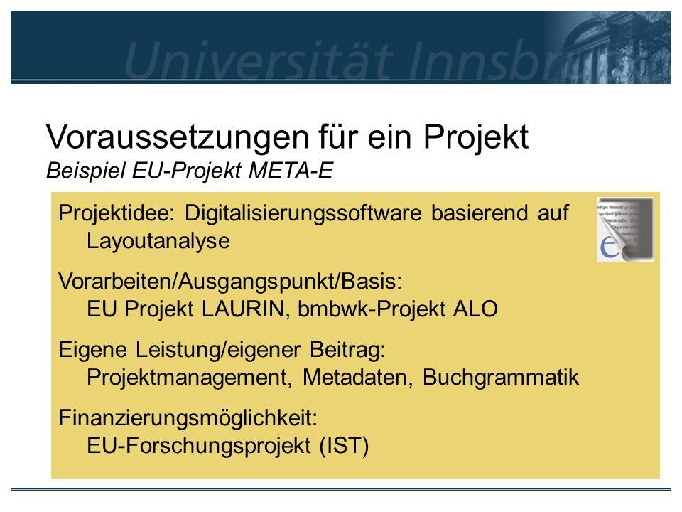 Voraussetzungen für ein Projekt Beispiel EU-Projekt META-E