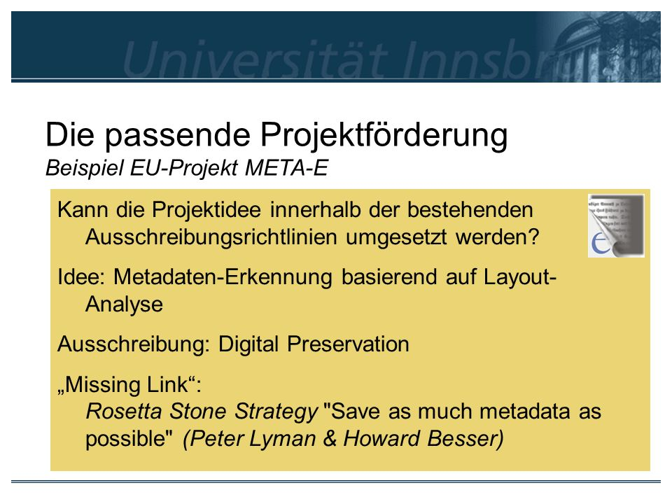 Die passende Projektförderung Beispiel EU-Projekt META-E
