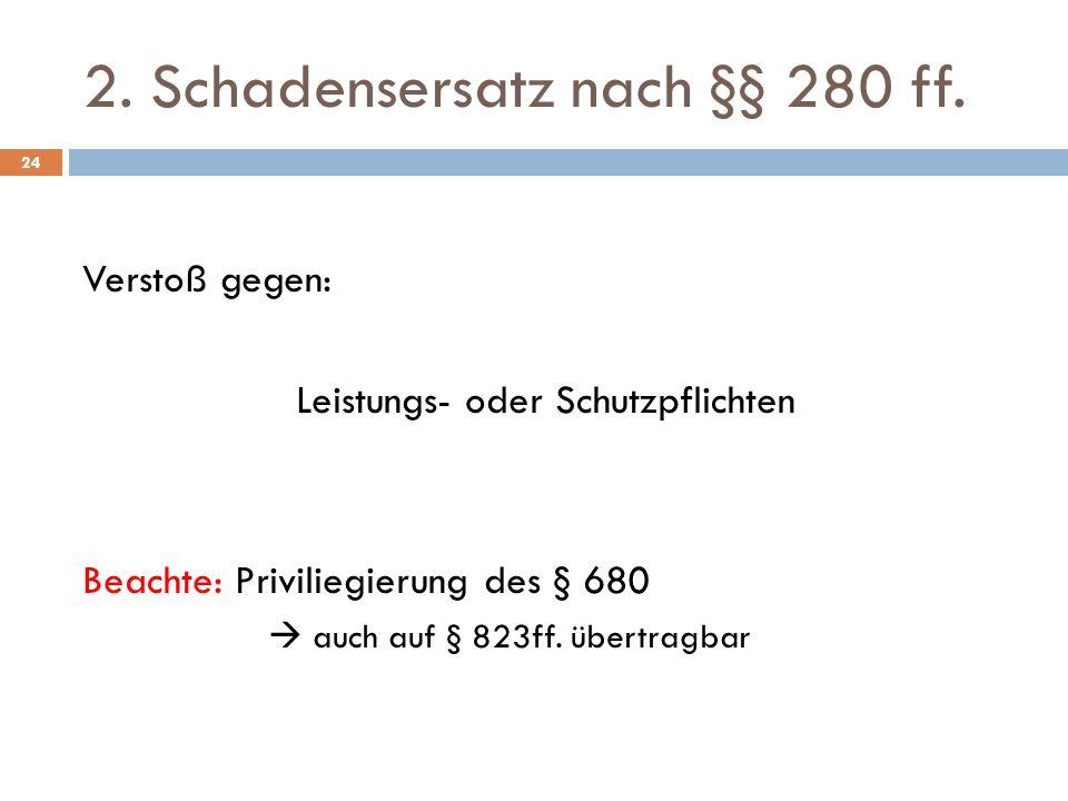 2. Schadensersatz nach §§ 280 ff.