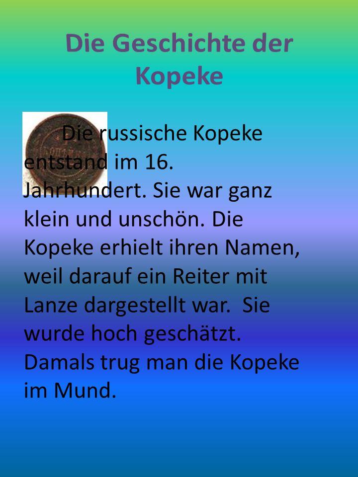 Die Geschichte der Kopeke