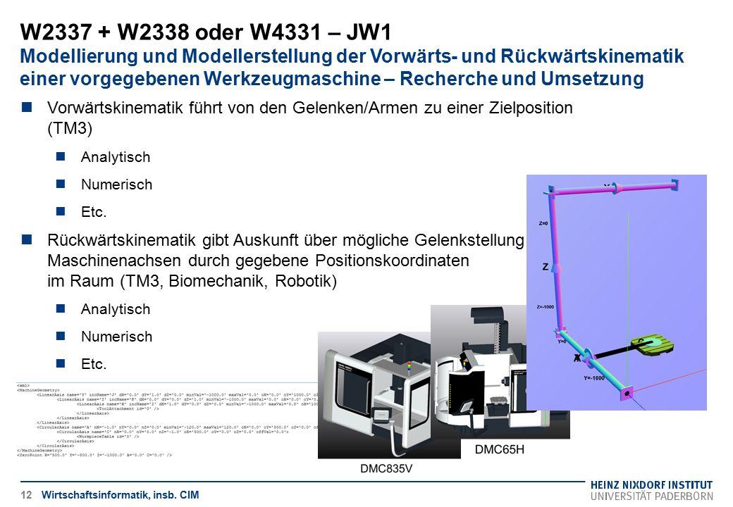 W2337 + W2338 oder W4331 – JW1 Modellierung und Modellerstellung der Vorwärts- und Rückwärtskinematik einer vorgegebenen Werkzeugmaschine – Recherche und Umsetzung