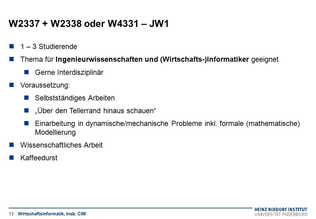 W2337 + W2338 oder W4331 – JW1 1 – 3 Studierende
