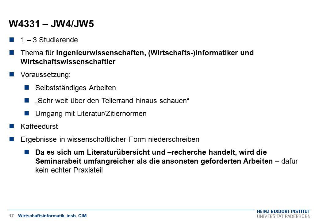 W4331 – JW4/JW5 1 – 3 Studierende. Thema für Ingenieurwissenschaften, (Wirtschafts-)Informatiker und Wirtschaftswissenschaftler.