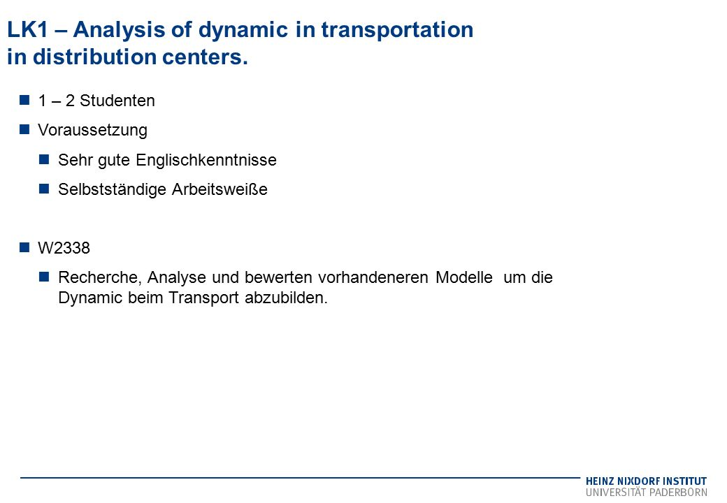 LK1 – Analysis of dynamic in transportation in distribution centers.
