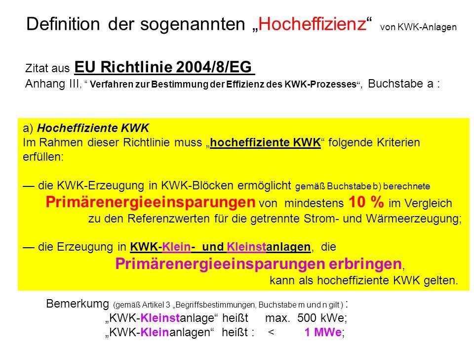 """Definition der sogenannten """"Hocheffizienz von KWK-Anlagen"""