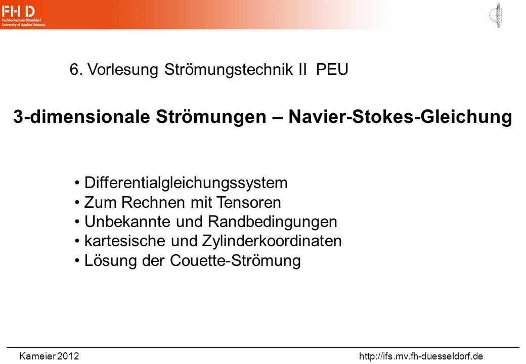 3-dimensionale Strömungen – Navier-Stokes-Gleichung