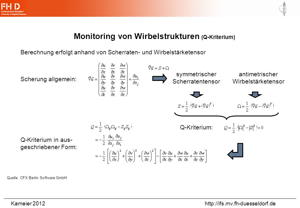 Monitoring von Wirbelstrukturen (Q-Kriterium)
