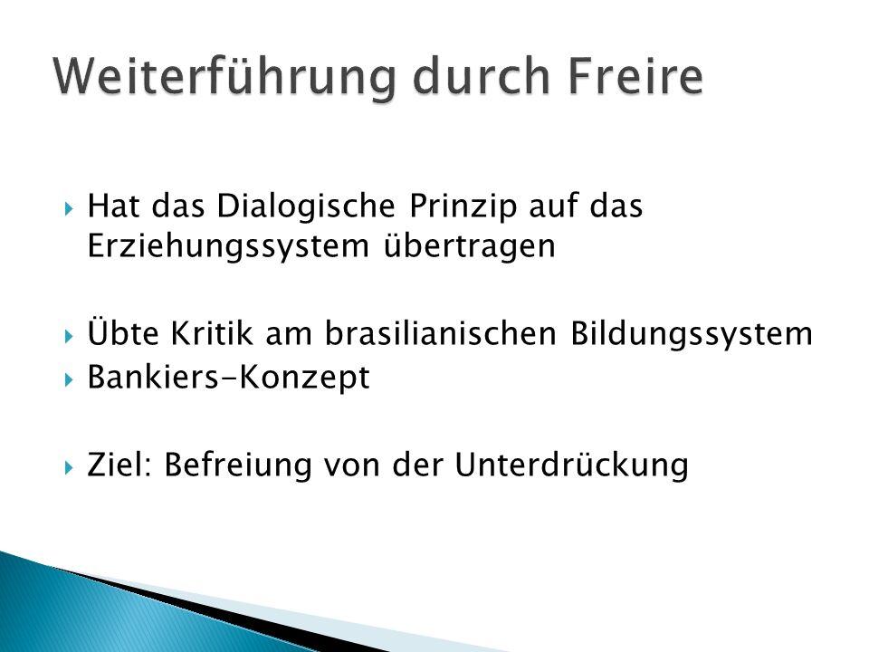 Weiterführung durch Freire