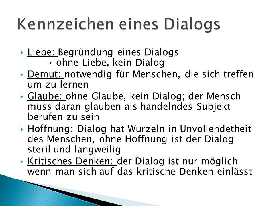 Kennzeichen eines Dialogs