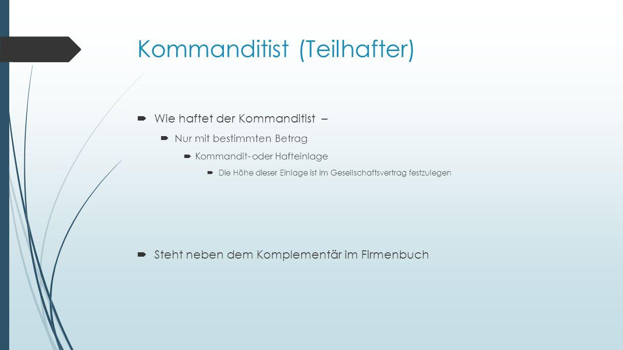 Kommanditist (Teilhafter)