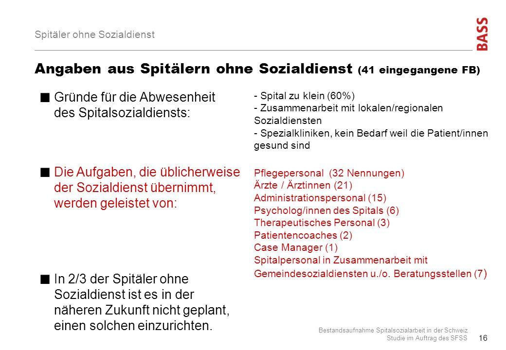 Angaben aus Spitälern ohne Sozialdienst (41 eingegangene FB)