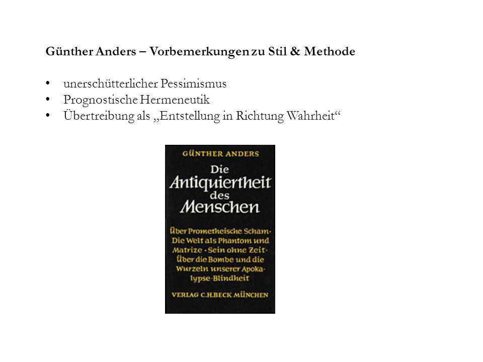 Günther Anders – Vorbemerkungen zu Stil & Methode