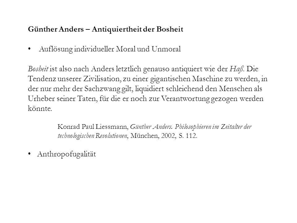 Günther Anders – Antiquiertheit der Bosheit