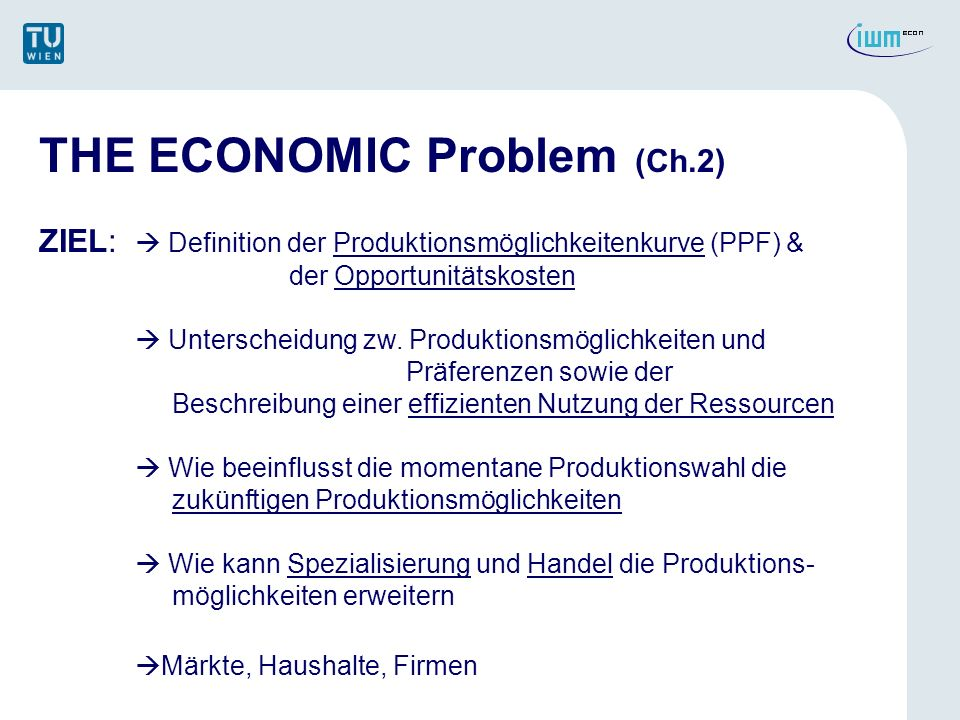 THE ECONOMIC Problem (Ch.2)
