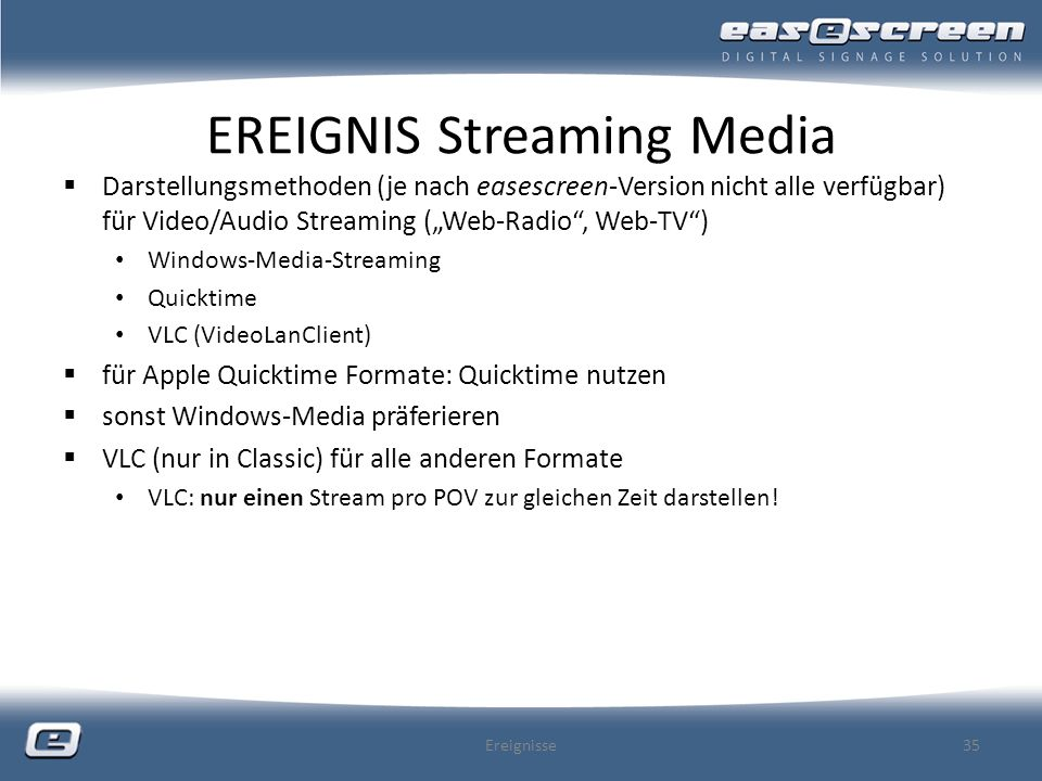 EREIGNIS Streaming Media