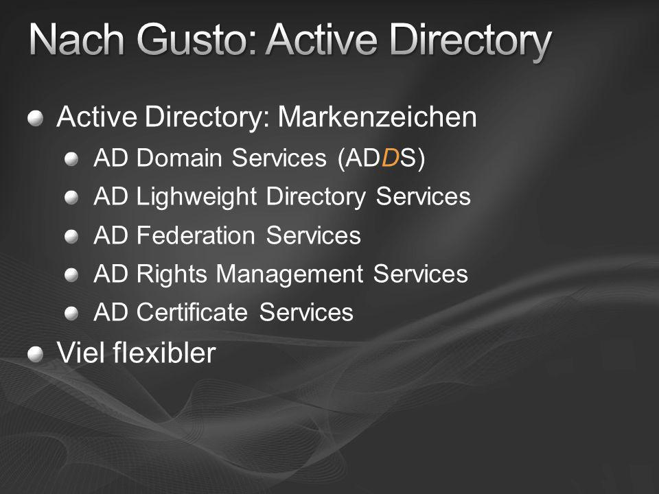 Nach Gusto: Active Directory