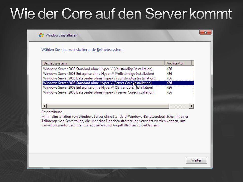 Wie der Core auf den Server kommt