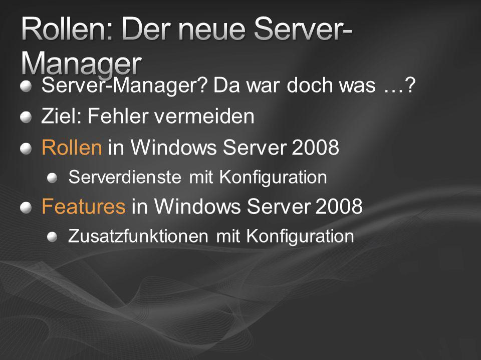 Rollen: Der neue Server-Manager