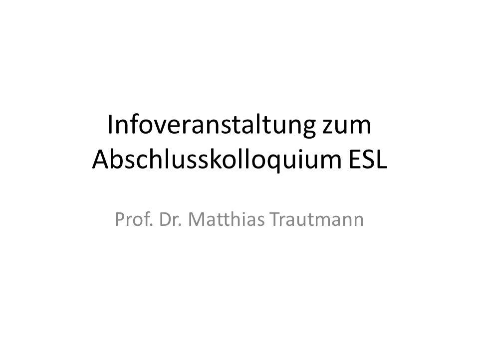 Infoveranstaltung zum Abschlusskolloquium ESL