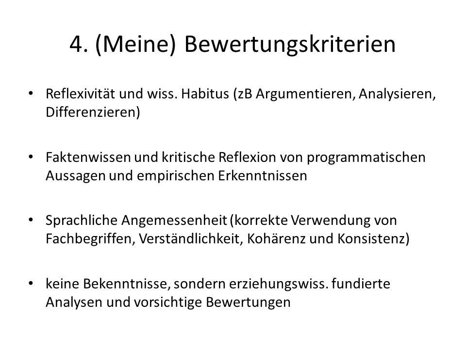 4. (Meine) Bewertungskriterien