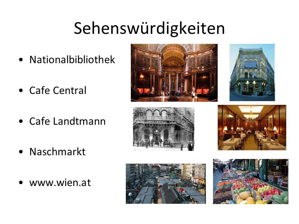 Sehenswürdigkeiten Nationalbibliothek Cafe Central Cafe Landtmann