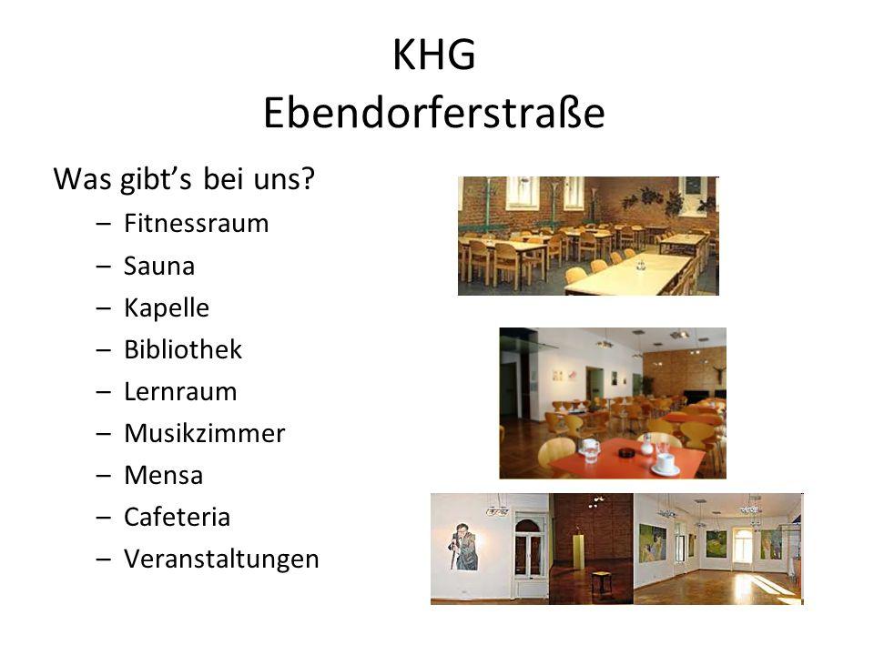 KHG Ebendorferstraße Was gibt's bei uns Fitnessraum Sauna Kapelle