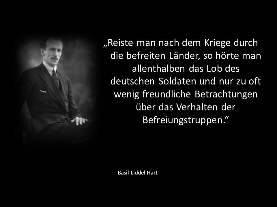 """""""Reiste man nach dem Kriege durch die befreiten Länder, so hörte man allenthalben das Lob des deutschen Soldaten und nur zu oft wenig freundliche Betrachtungen über das Verhalten der Befreiungstruppen."""