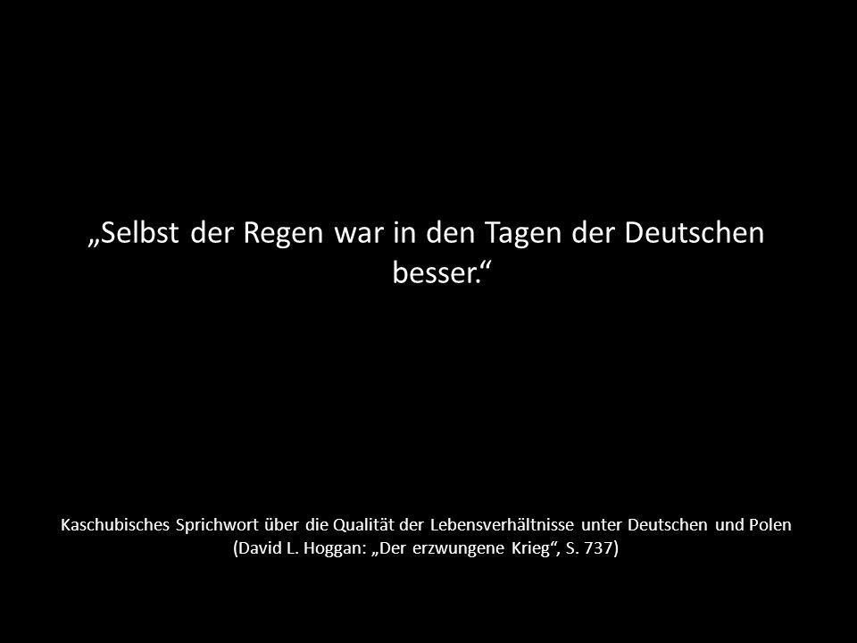 """""""Selbst der Regen war in den Tagen der Deutschen besser."""