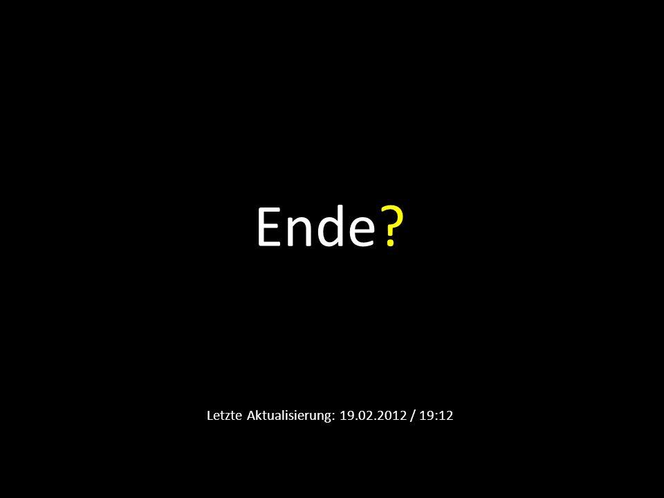 Letzte Aktualisierung: 19.02.2012 / 19:12