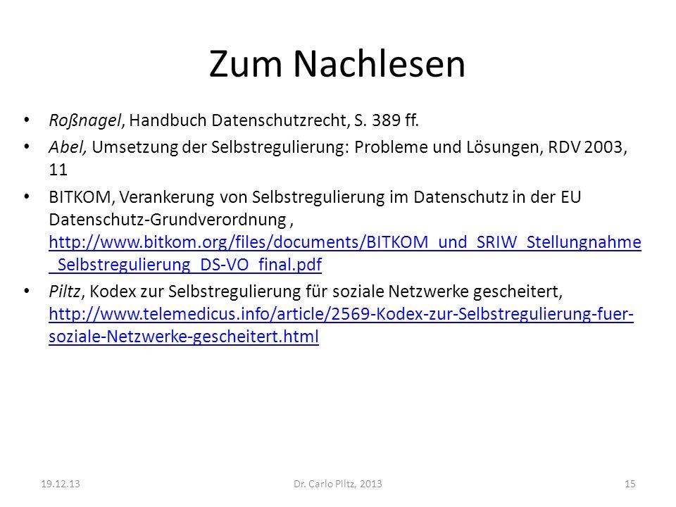 Zum Nachlesen Roßnagel, Handbuch Datenschutzrecht, S. 389 ff.
