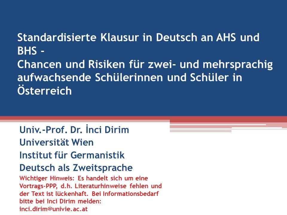 Standardisierte Klausur in Deutsch an AHS und BHS - Chancen und Risiken für zwei- und mehrsprachig aufwachsende Schülerinnen und Schüler in Österreich