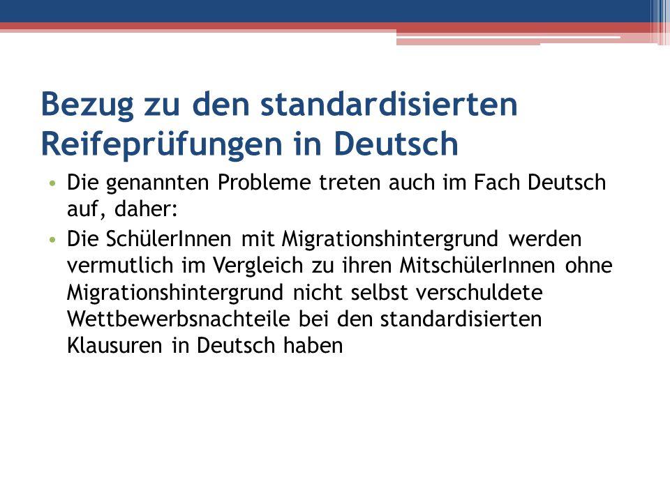 Bezug zu den standardisierten Reifeprüfungen in Deutsch