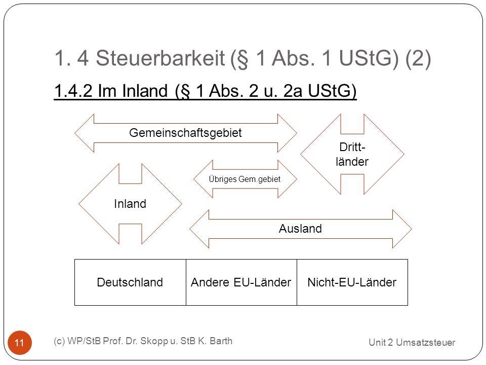 1. 4 Steuerbarkeit (§ 1 Abs. 1 UStG) (2)