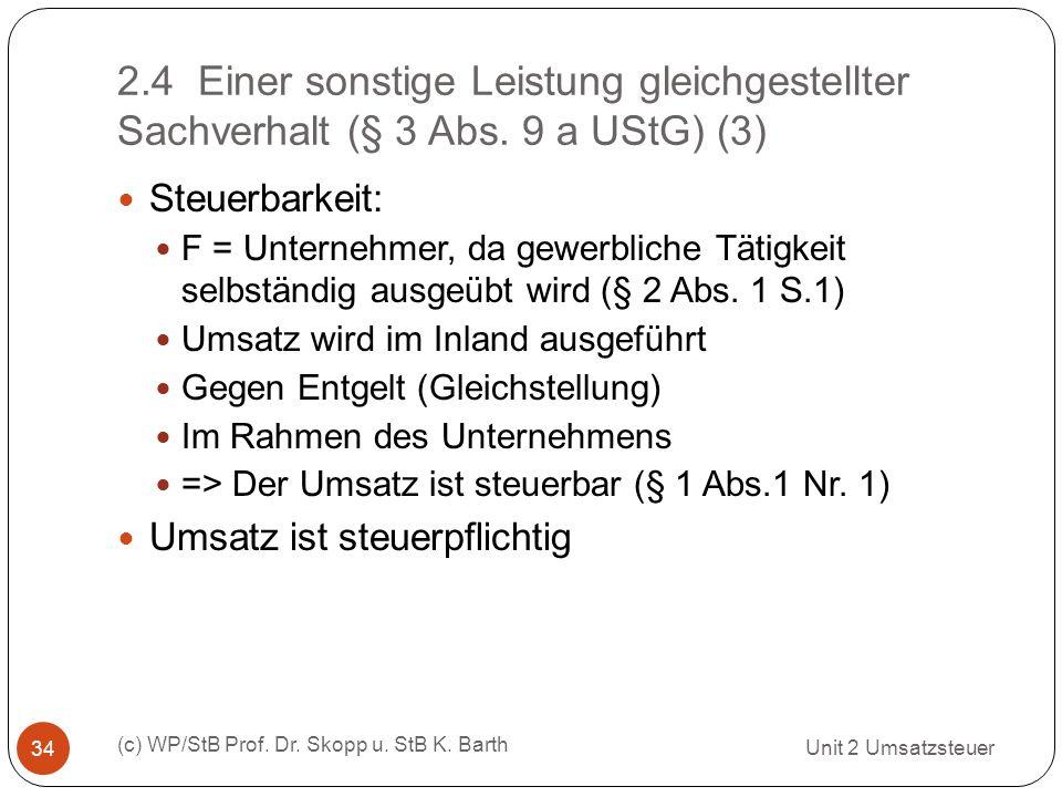 2. 4 Einer sonstige Leistung gleichgestellter Sachverhalt (§ 3 Abs