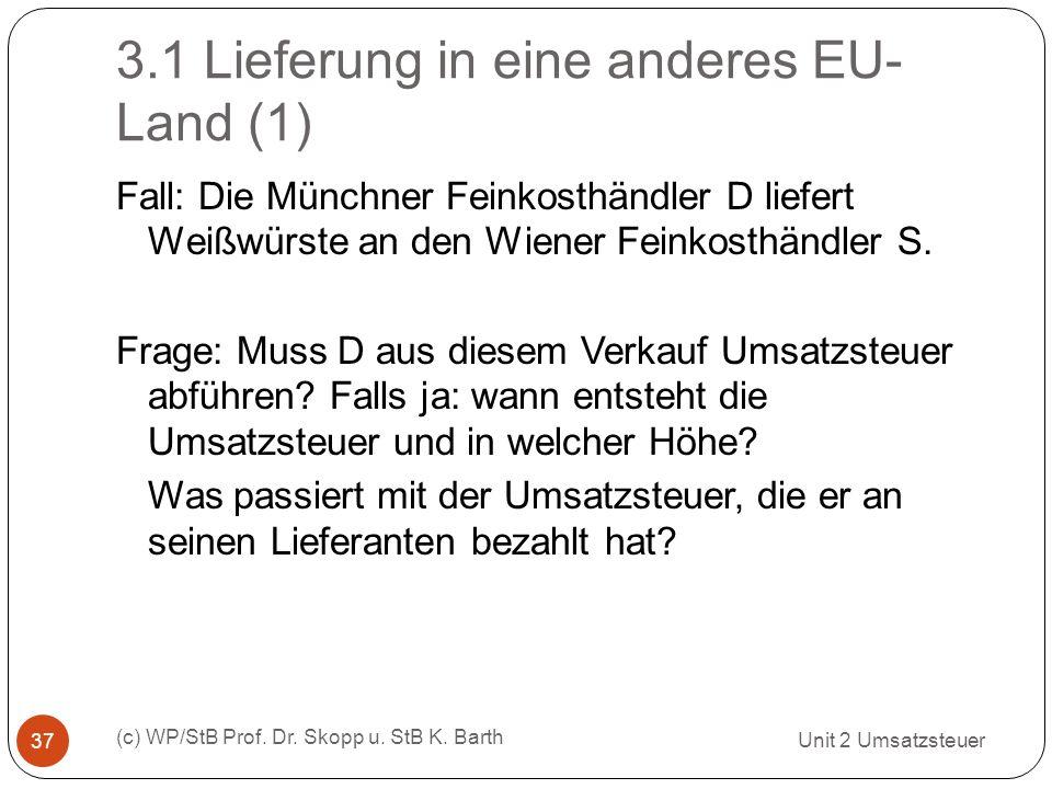 3.1 Lieferung in eine anderes EU-Land (1)