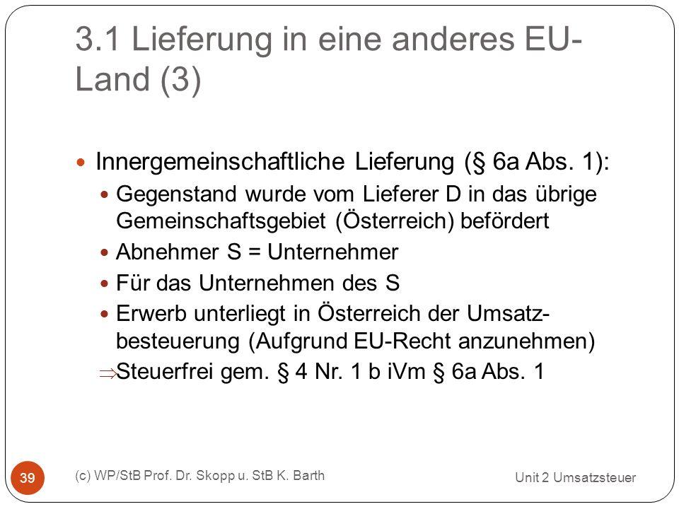 3.1 Lieferung in eine anderes EU-Land (3)