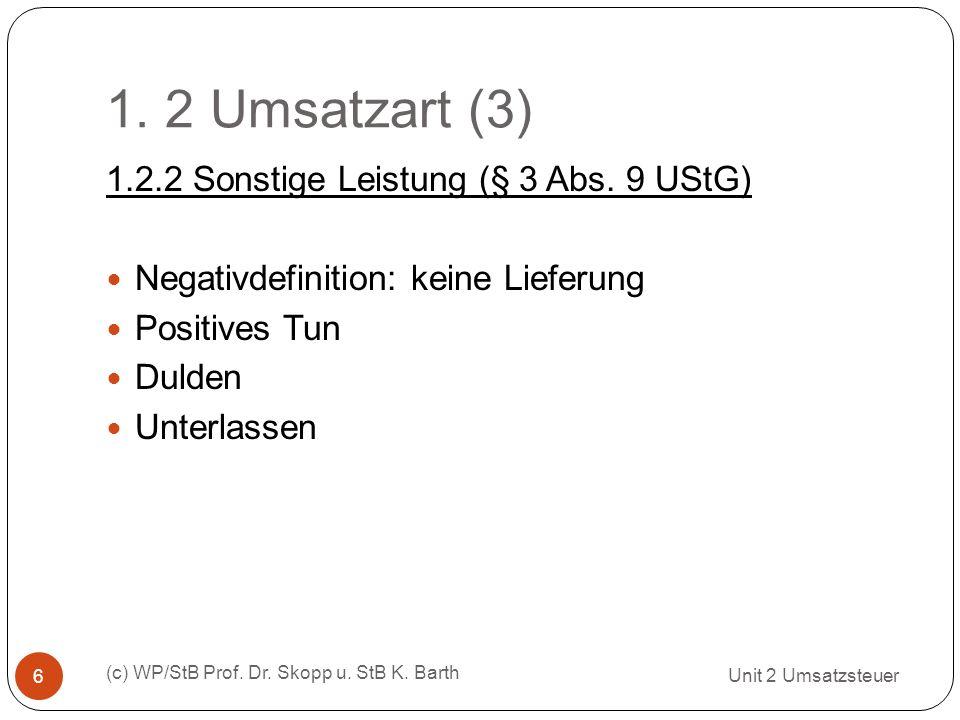 1. 2 Umsatzart (3) 1.2.2 Sonstige Leistung (§ 3 Abs. 9 UStG)