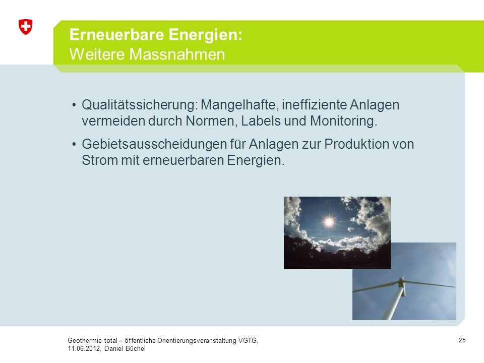 Erneuerbare Energien: Weitere Massnahmen