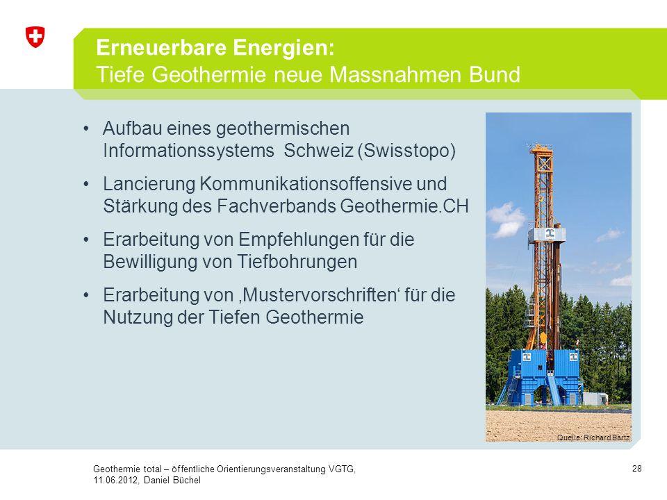 Erneuerbare Energien: Tiefe Geothermie neue Massnahmen Bund
